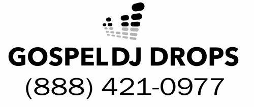 Free Dj Drops | Custom Gospel Dj Drops